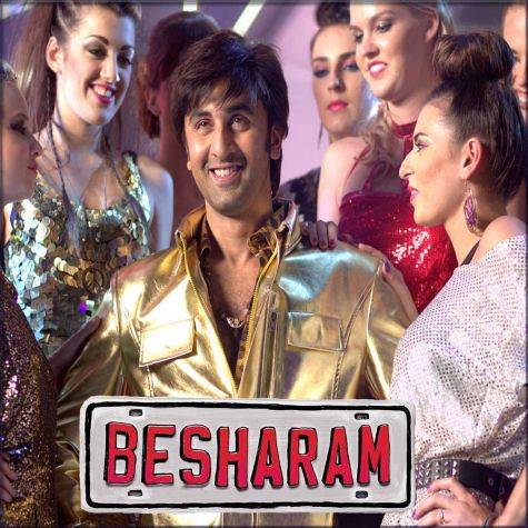 Besharam  - Besharam (MP3 And Video-Karaoke Format)