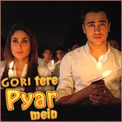 Dil Duffer - Gori Tere Pyaar Mein (MP3 And Video Karaoke Format)