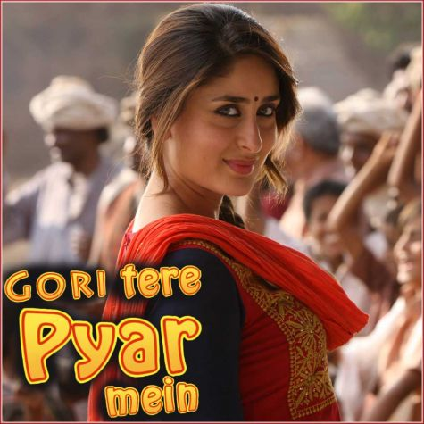 Moto Ghotalo - Gori Tere Pyaar Mein (MP3 And Video-Karaoke Format)