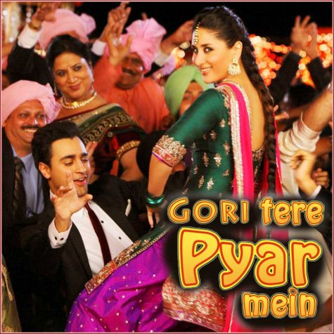 Tooh - Gori Tere Pyaar Mein (MP3 And Video Karaoke Format)