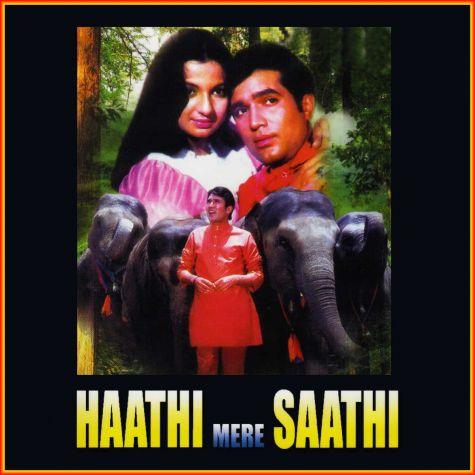 Nafrat Ki Duniya Ko Chhod Ke Pyar Ki Duniya Mein - Haathi Mere Saathi (MP3 and Video Karaoke Format)
