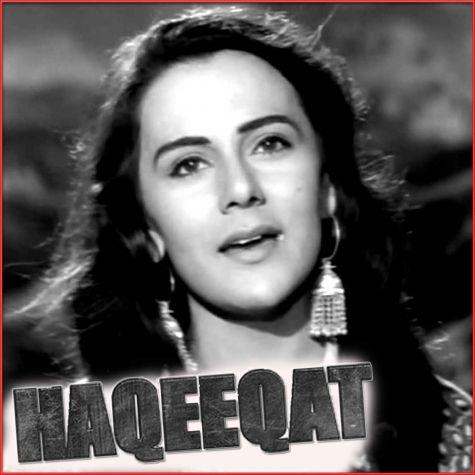 Zara Si Aahat Hoti Hai  - Haqeeqat (MP3 And Video Karaoke Format)