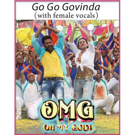 Go Go Govinda (With Female Vocals) - Oh My God (MP3 And Video Karaoke Format)