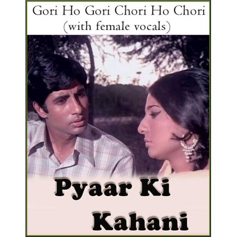 Gori Ho Gori Chori Ho Chori (with female vocals) -Pyaar Ki Kahani (MP3 Format)