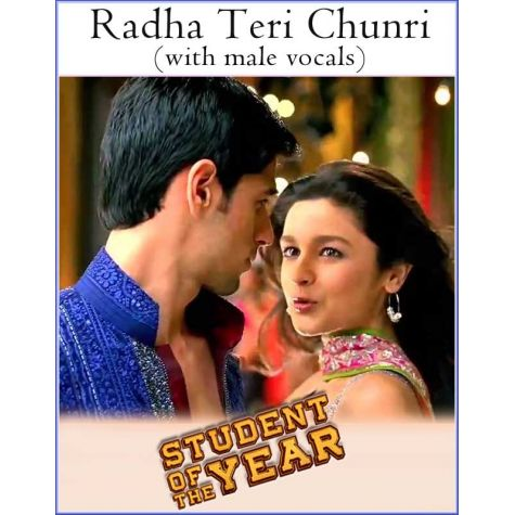 Radha Teri Chunri (with male vocals) -Student Of The Year (MP3 And Video Karaoke Format)