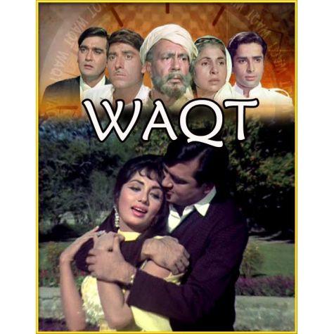 Kaun Aaya Ki Nigahon Mein Chamak - Waqt (MP3 and Video Karaoke Format)