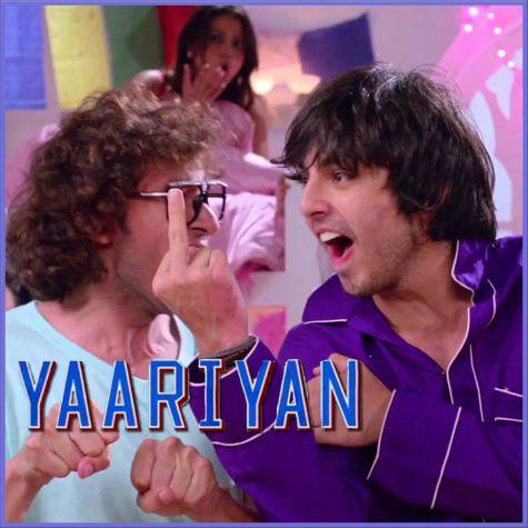 ABCD - Yaariyan (MP3 And Video Karaoke Format)