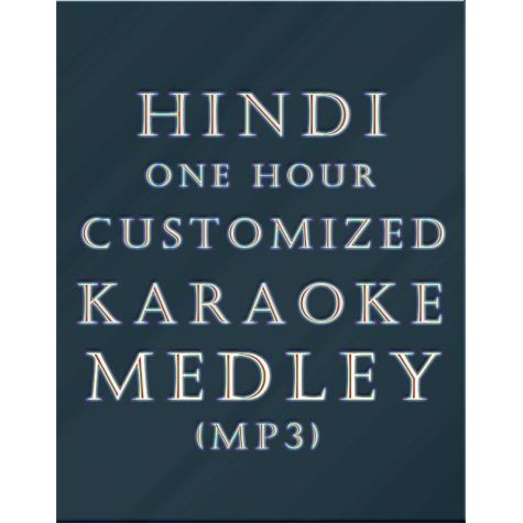 Hindi One Hour Non-stop Customized Medley (MP3)