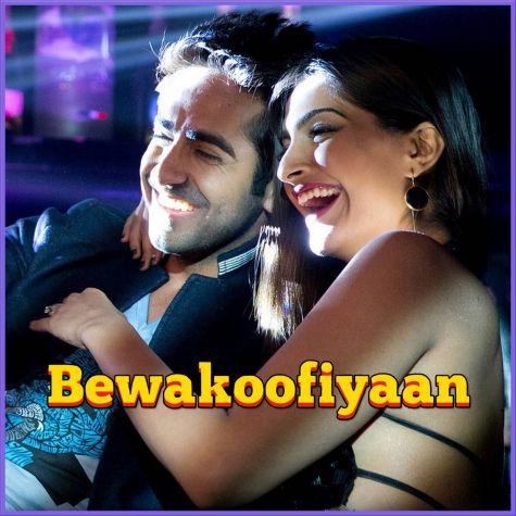 Gulcharrey -  Bewakoofiyaan (MP3 And Video Karaoke Format)