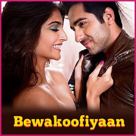 Khamakhaan -  Bewakoofiyaan (MP3 And Video-Karaoke Format)