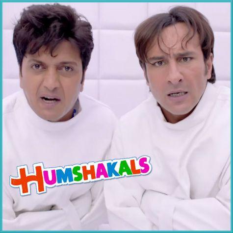 Hum Paagal Nahin Hain - Humshakals (MP3 And Video-Karaoke Format)