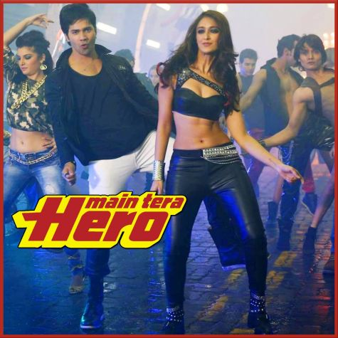 Besharmi Ki Height - Main Tera Hero (MP3 And Video Karaoke Format)