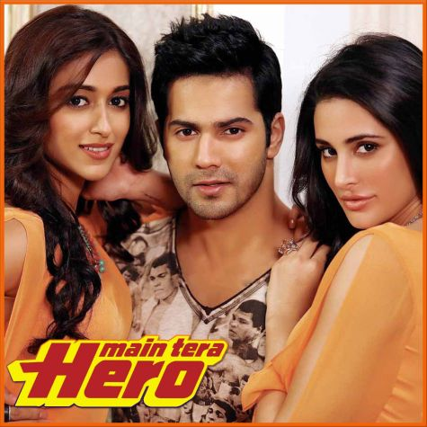 Galat Baat Hai - Main Tera Hero (MP3 And Video Karaoke Format)