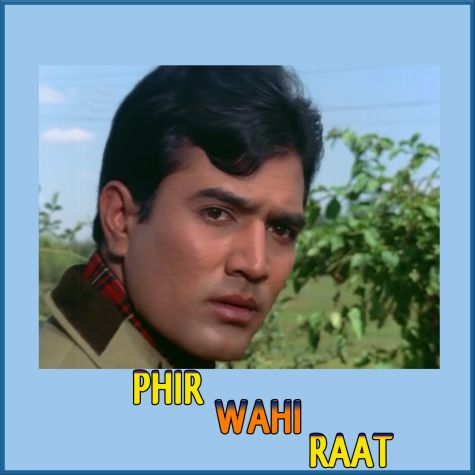 Chhalkao Jhoomke - Phir Wohi Raat (MP3 Format)