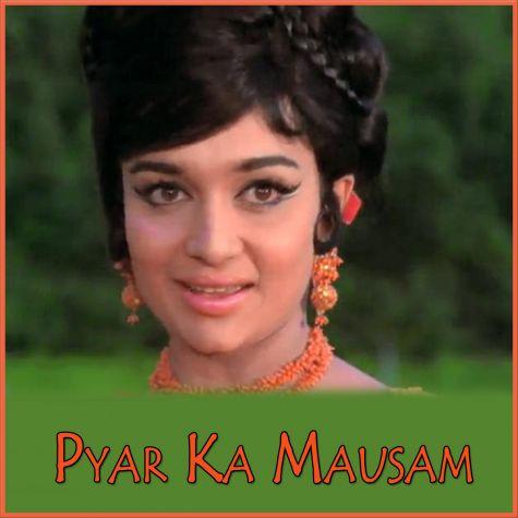 Tum Bin Jaaun Kahan - Pyar Ka Mausam (1969) (MP3 And Video Karaoke Format)