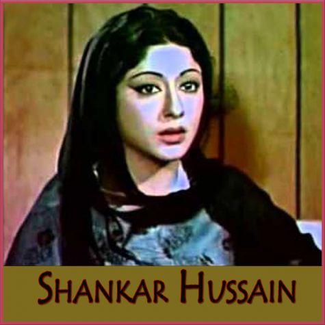 Aap Yun Hi Faaslon Se Guzarte Rahe - Shankar Hussain (MP3 And Video Karaoke Format)