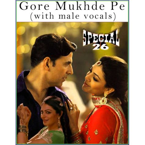 Gore Mukhde Pe (with male vocals)  -  Special 26 (MP3 Format)