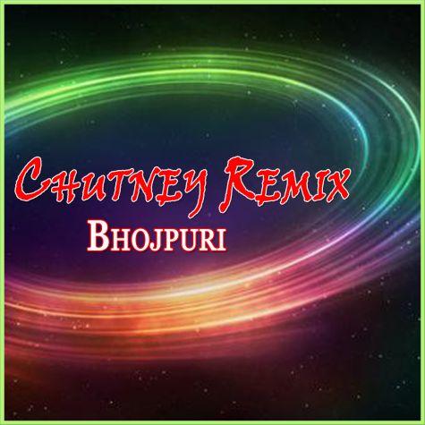 Bhojpuri - Loote La