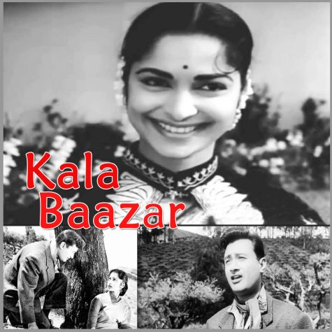 Khoya Khoya Chaand - Kala Baazar