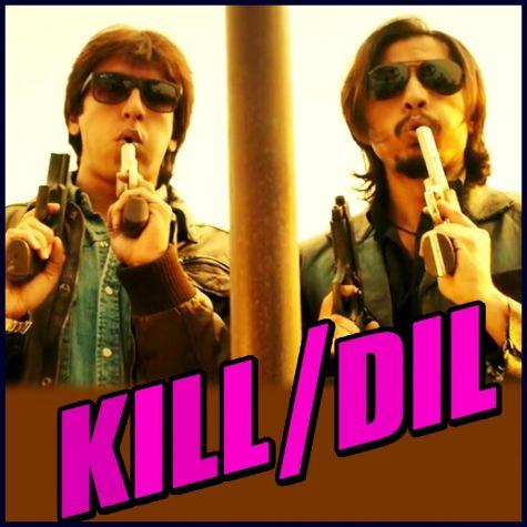 Kill Dil - Kill Dil (MP3 Format)