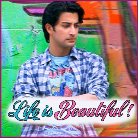Sajna Ve - Life Is Beautiful (MP3 And Video Karaoke Format)