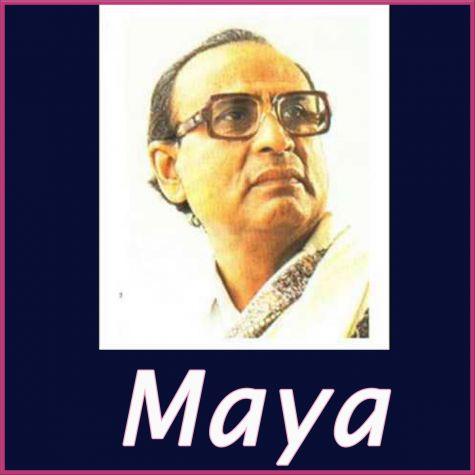 Aye Dil Kahan Teri Manzil - Maya (MP3 And Video-Karaoke Format)