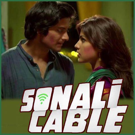 Sapney Apney - Sonali Cable (MP3 And Video-Karaoke Format)