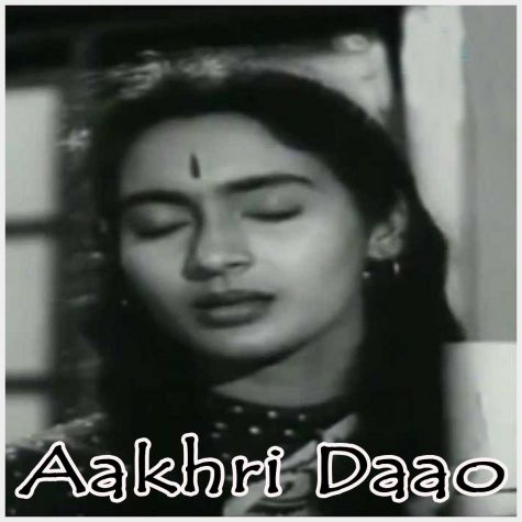 Tu Hi Aake Sambhal Ise - Aakhri Daao (MP3 and Video-Karaoke  Format)