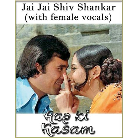Jai Jai Shiv Shankar (With Female Vocals) - Aap Ki Kasam (MP3 Format)