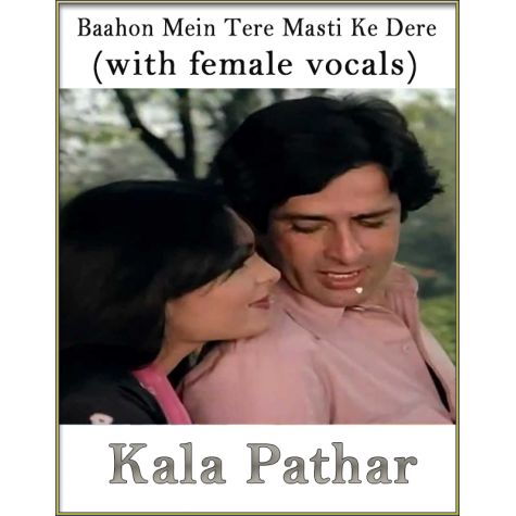 Baahon Mein Tere Masti Ke Dere (With Female Vocals) - Kaala Patthar (MP3 And Video Karaoke Format)