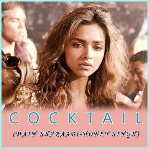 Main Sharaabi - Cocktail (MP3 And Video Karaoke Format)