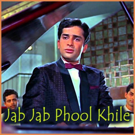 Yahan Main Ajnabi Hoon - Jab Jab Phool Khile
