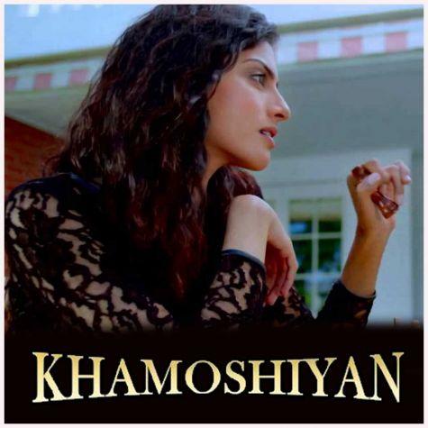 Baatein Ye Kabhi Na (Female) - Khamoshiyan (MP3 And Video-Karaoke Format)