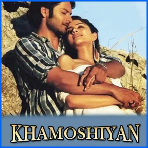 Kya Khoya - Khamoshiyan (MP3 And Video-Karaoke Format)