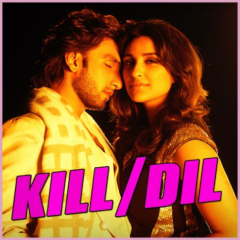 Daiyya Maiyya - Kill Dil (MP3 And Video-Karaoke Format)