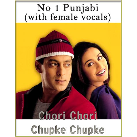 No 1 Punjabi (With Female Vocals) - Chori Chori Chupke Chupke (MP3 And Video Karaoke Format)