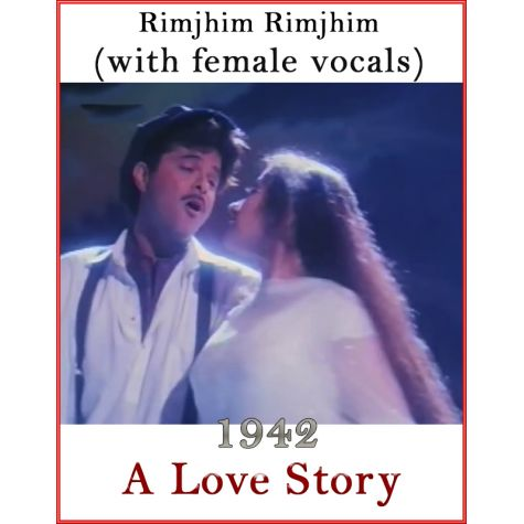 Rimjhim Rimjhim (With Female Vocals) - 1942-A Love Story (MP3 And Video-Karaoke Format)