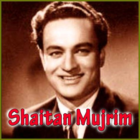 Piye Jao - Shaitan Mujarim (Video Karaoke Format)