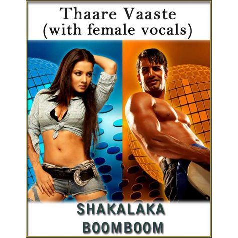 Thaare Vaaste (With Female Vocals) - Shakalaka Boom Boom (MP3 And Video Karaoke Format)