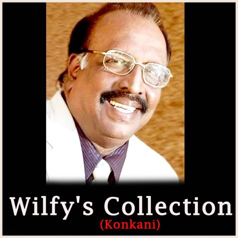 Jive Ami Nachoyan- Wilfy's Collection - Konkani
