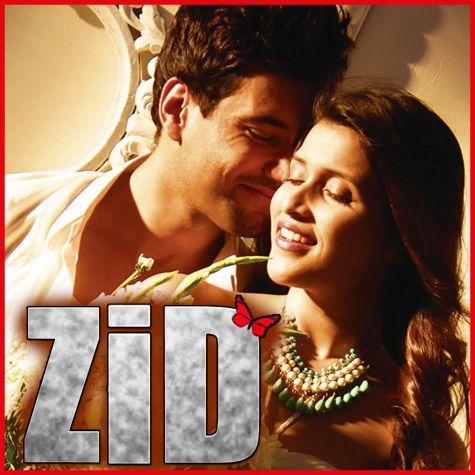 Tu Zaroori - Zid (MP3 And Video-Karaoke Format)
