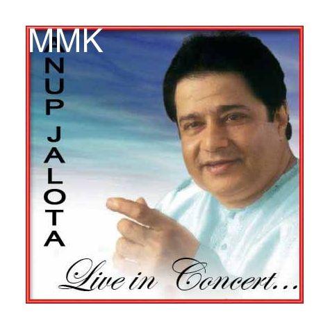 Mat Kar Tu Abhiman Re Bande - Live Performance