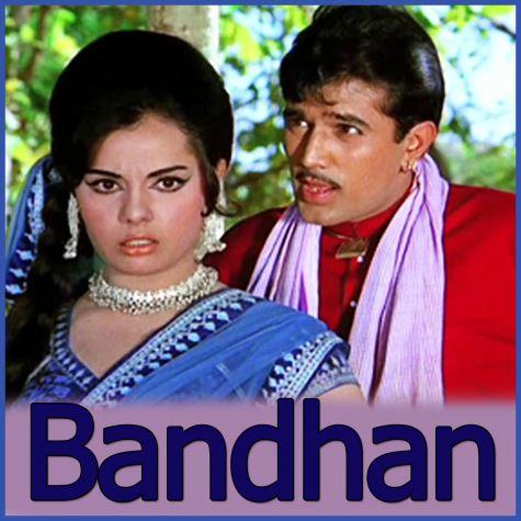 Aa Jaao Aa Bhi Jaao - Bandhan (MP3 And Video Karaoke Format)