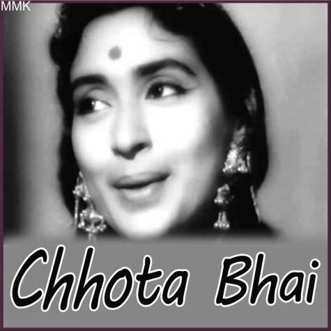 Ram Tu Sabka Rakhwala - Chhota Bhai (MP3 And Video Karaoke Format)