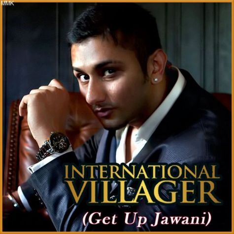 Get Up Jawani - International Villager (MP3 And Video Karaoke Format)