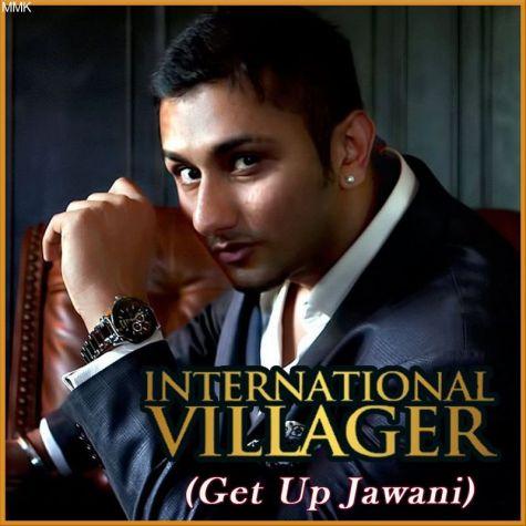 Get Up Jawani - International Villager (MP3 Format)