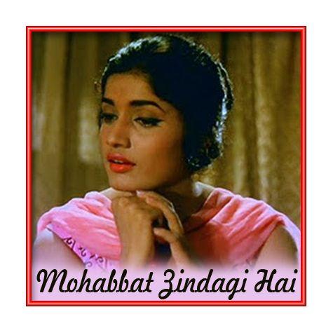Na Jaane Kyun Humare Dil KoTumne Nahin Samjha - Mohabbat Zindagi Hai