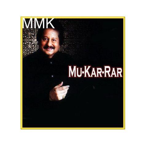 Deewaron Se Milkar Rona - Mu-Kar-Rar (MP3 and Video Karaoke  Format)