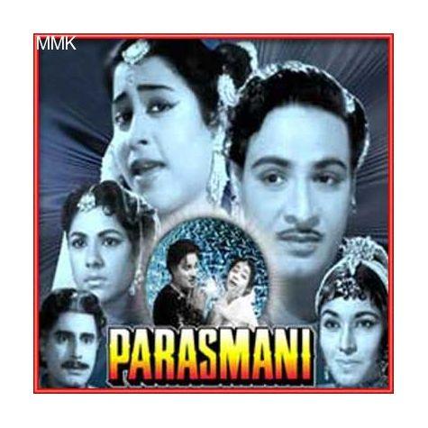 Roshan Tumhi Se Duniya - Parasmani (MP3 and Video Karaoke Format)