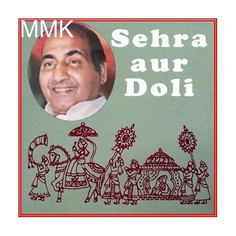 Ghar Se Dola Chala Ladli Ka - Sehra Aur Doli (MP3 and Video-Karaoke  Format)